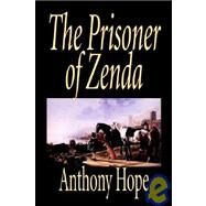 The Prisoner of Zenda,Hope, Anthony,9781592248995