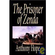 The Prisoner of Zenda,Hope, Anthony,9781592248995