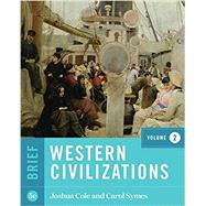 Western Civilizations (Brief...,Cole, Joshua; Symes, Carol,9780393419023