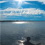 To Wonder by Sandaga, Christy Mae, 9781796029024