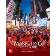 Marketing: The Core,Kerin, Roger; Hartley, Steven,9780077729035