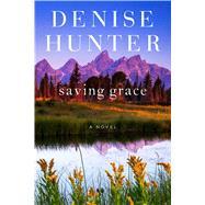 Saving Grace by Hunter, Denise, 9781982109042