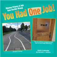 You Had One Job! 2020 Calendar by Jenkins, Beverly L., 9781449499044