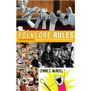 Folklore Rules,Mcneill, Lynne S.,9780874219050