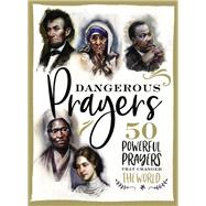 Dangerous Prayers by Hill, Susan; Resta, Francesca, 9781400209057