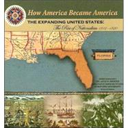 The Expanding United States: The Rise Of Nationalism 1812-1820 by Sanna, Ellyn, 9781590849057