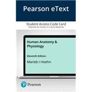 Pearson eText Human Anatomy & Physiology, Access Card, 11th Edition by Marieb, Elaine; Hoehn, Katja, 9780136849063