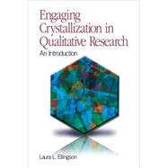 Engaging Crystallization in...,Laura L. Ellingson,9781412959063