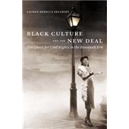 Black Culture and the New Deal by Sklaroff, Lauren Rebecca, 9781469619064