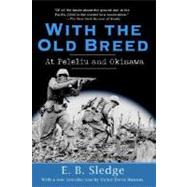 With the Old Breed,SLEDGE, E.B.,9780891419068