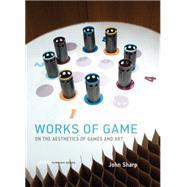 Works of Game,Sharp, John,9780262029070