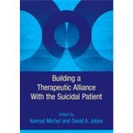 Building a Therapeutic...,Michel, Konrad; Jobes, David...,9781433809071