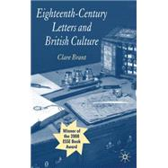 Eighteenth-century Letters and British Culture by Brant, Clare, 9780230249080