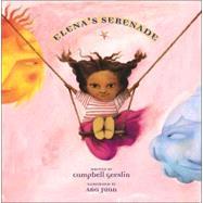 Elena's Serenade by Geeslin, Campbell; Juan, Ana, 9780689849084