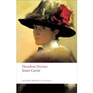 Sister Carrie by Dreiser, Theodore; Mitchell, Lee Clark, 9780199539086