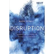 Disruption by Deymaz, Mark, 9780718089092