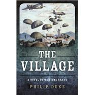 The Village by Duke, Philip, 9781785359101