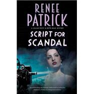 Script for Scandal by Patrick, Renee, 9780727889102