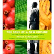 The Soul of a New Cuisine A...,Samuelsson, Marcus; Walters,...,9780764569111