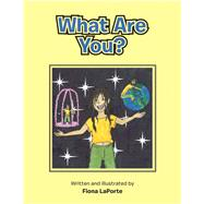 What Are You? by Laporte, Fiona, 9781796069112