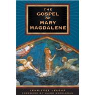 The Gospel of Mary Magdalene by LeLoup, Jean-Yves, 9780892819119