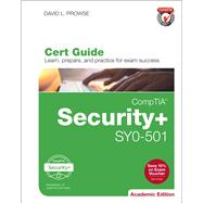 CompTIA Security+ SY0-501 Cert Guide, Academic Edition by Prowse, David L., 9780789759122
