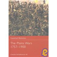 The Plains Wars 1757-1900 by Robinson III,Ch, 9780415969123