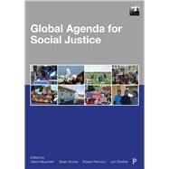 Global Agenda for Social Justice by Muschert, Glenn W.; Budd, Kirsten M.; Christian, Michelle; Klocke, Brian V.; Shefner, Jon, 9781447349129