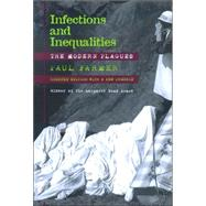 Infections and Inequalities,Farmer, Paul,9780520229136