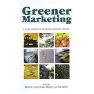 Greener Marketing by Charter, Martin; Polonsky, Michael Jay, 9781874719144