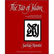 The Tao of Islam by Murata, Sachiko, 9780791409145