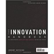 Create the Future / the Innovation Handbook by Gutsche, Jeremy; Gladwell, Malcolm, 9781732439146