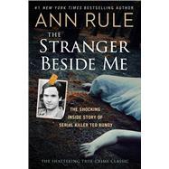 The Stranger Beside Me,Rule, Ann,9781501139147