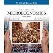 Bundle: Principles of Microeconomics, Loose-Leaf Version, 8th + MindTap® Economics, 1 term (6 months) Printed Access Card by N. Gregory Mankiw, 9781337379151