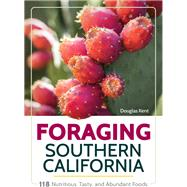 Foraging Southern California by Kent, Douglas, 9781591939153