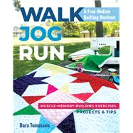 Walk, Jog, Run-A Free-Motion...,Tomasson, Dara,9781617459153