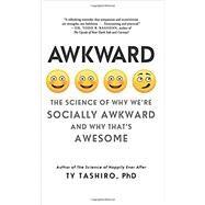 Awkward,Tashiro, Ty, Ph.D.,9780062429162
