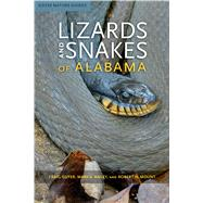 Lizards and Snakes of Alabama by Guyer, Craig; Bailey, Mark A.; Mount, Robert H., 9780817359164