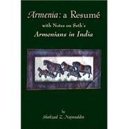 Armenia: a Resume: With Notes...,Najmuddin, Shahzad Z.,9781412079167