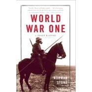 World War One: A Short History,Stone, Norman,9780465019182