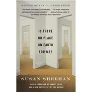 Is There No Place on Earth...,Sheehan, Susan; Coles, Robert,9780804169189