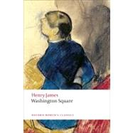 Washington Square,James, Henry; Poole, Adrian,9780199559190