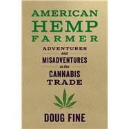 American Hemp Farmer by Fine, Doug, 9781603589192