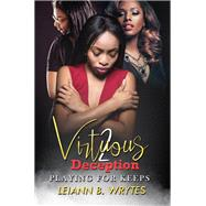 Virtuous Deception 2 by WRYTES, LEIANN B., 9781601629197