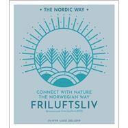 Friluftsliv by Delorie, Oliver Luke, 9781454939207