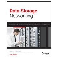 Data Storage Networking: Real World Skills for the Comptia Storage+ Certification and Beyond by Poulton, Nigel, 9781118679210