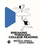 Breaking Through College...,Smith, Brenda D.; Morris,...,9780134679211