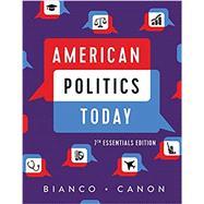 American Politics Today...,Bianco, William T.; Canon,...,9780393539219