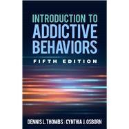 Introduction to Addictive...,Thombs, Dennis L.; Osborn,...,9781462539222