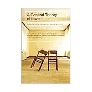 A General Theory of Love,Lewis, Thomas; Amini, Fari;...,9780375709227